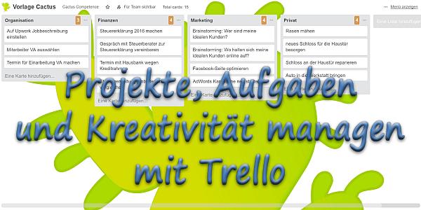 Projekte, Aufgaben und Kreativität managen mitTrello