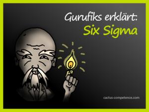 Gurufiks erklärt: Six Sigma