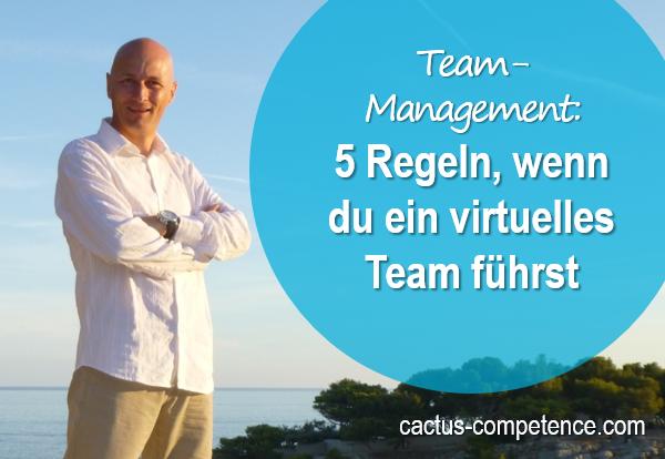 5 Regeln für die Führung eines virtuellen Teams