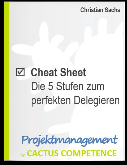 Cheat Sheet - Die 5 Stufen zum perfekten Delegieren