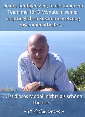 Teamentwicklung nach Tuckman ist Quatsch, sagt Projektmanagement-Experte Christian Sachs