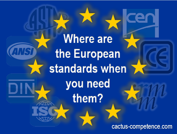 Where are the European standards when you need them?