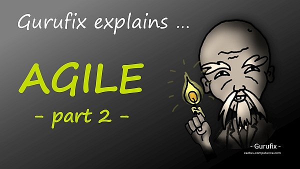 Gurufix explains AGILE project management – part 2