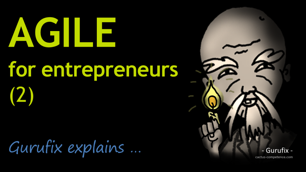 AGILE for Entrepreneurs (1) - The 2 Methods You Must Know