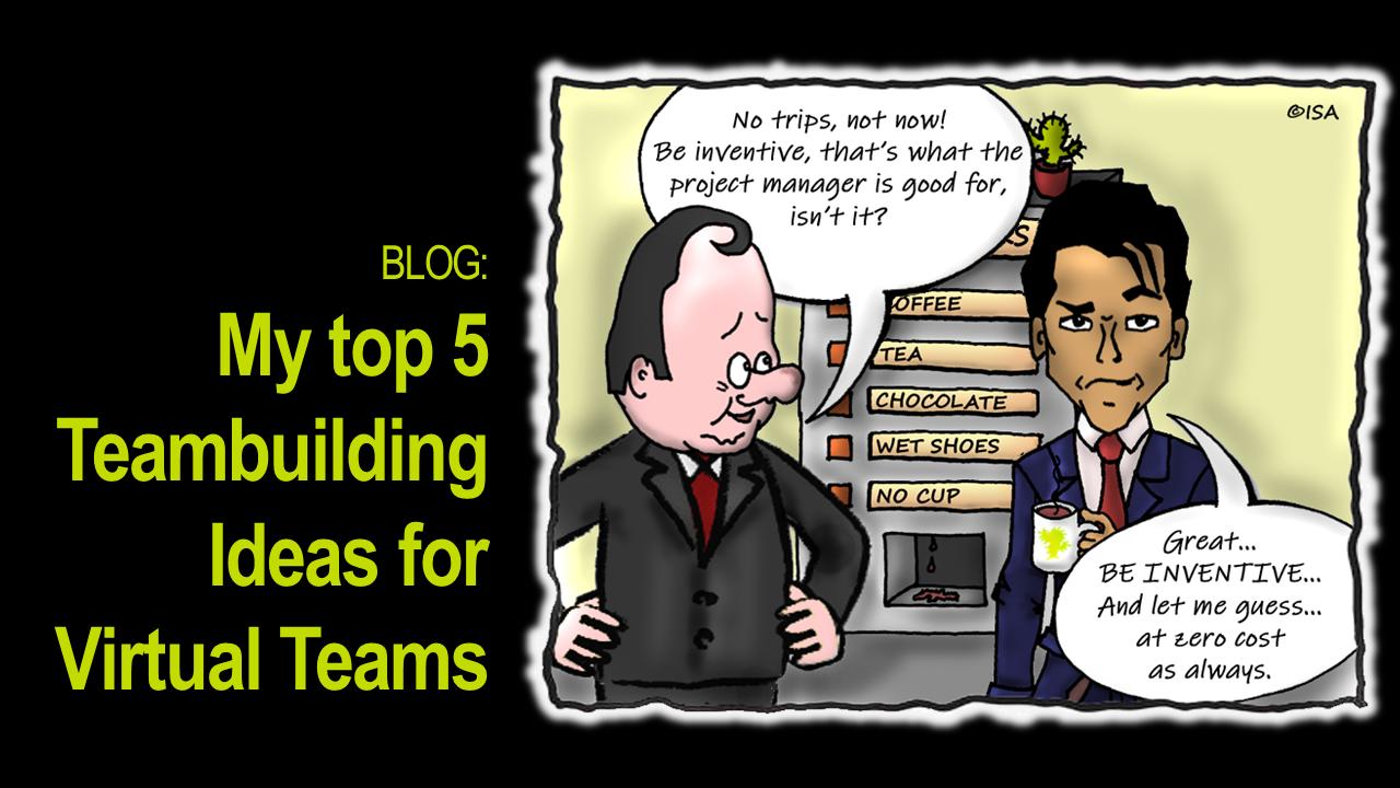 My top 5 Teambuilding Ideas for Virtual Teams